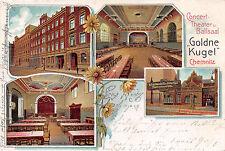"Chemnitz Sachsen Conzert Theater Ballsaal "" Goldne Kugel "" Postkarte gel. 1905"