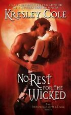 Immortals after Dark: No Rest for the Wicked 3 by Kresley Cole (2006, Paperback)