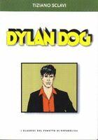 DYLAN DOG - I CLASSICI DEL FUMETTO DI REPUBBLICA - SCLAVI