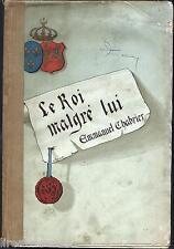 Le roi malgré lui opera-comique en 3 actes Najac par Chabrier chez Enoch 1929