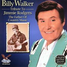 WALKER billy/Tribute to Jimmie Rodgers COUNTRY FOLK cd