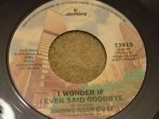 "JOHNNY RODRIGUEZ Louisiana / I Wonder If I Ever Said Goodbye 7"" 45"