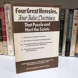 """Four Great Heresies"" by John R. Rice (Calvinism, Baptism, Tongues & Healing)"