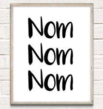 A4 Nom Nom Nom Kitchen Typography Print Wall Art Quote Gift Home UNFRAMED