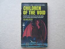 CHILDREN OF THE VOID by William Dexter 1966 Paperback Library Inc. VINTAGE