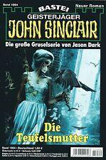 JOHN SINCLAIR ROMAN Nr. 1964 - Die Teufelsmutter - Jason Dark NEU