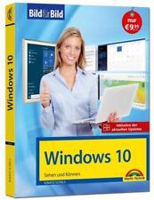 Windows 10 Bild für Bild - inklusive aktuellster Updates - Anleitung in Bildern von Ignatz Schels (2018, Taschenbuch)