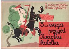 Makuszyński 3-cia księga przygód Koziołka Matołka 1957 Polish book for children