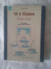 Tè e tisane - Orietta Sala - Ed. A.Vallardi - 1982