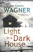 Light in a Dark House by Jan Costin Wagner (Paperback, 2014) New Book