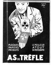 """AS DE TREFLE """" PLAQUES PAPIERS PHOTOGRAPHIQUES """" PUBLICITE ADVERTISING 1928"""