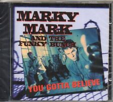 MARKY MARK - YOU GOTTA BELIEVE - CD (NUOVO SIGILLATO)