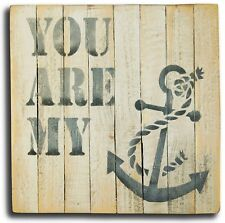 You Are My Anchor Wood Sign