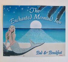 The Enchanted Mermaid Inn Bed And Breakfast Tin Metal Sign Artist Shawn Drake