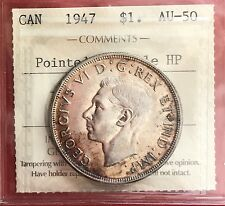 1947 Pointed 7 Double HP -  Canada 1 Dollar Silver Coin ICCS AU 50