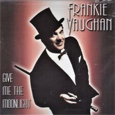 FRANKIE VAUGHAN - GIVE ME THE MOONLIGHT (NEW SEALED CD)