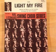 "18 Copies ""Light My Fire"" By The Doors for Ssa Chorus & Piano Euc"