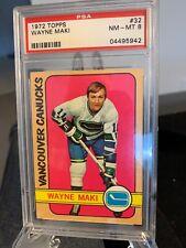 1972 Wayne Maki Topps # 32 PSA Graded 8 NM-Mint - Vancouver Canucks