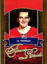 2012-13 ITG Forever Rivals Gold #24 JC Tremblay