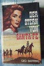 altes Leihbuch Geo Barring Der Stern von Santa Fe Western sehr gut + SU um 1965