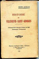 HISTOIRE DE VILLENEUVE-SAINT-GEORGES - Henri Javelle 1938 - Ile de France