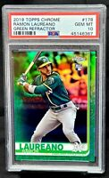 2019 Topps Chrome GREEN REFRACTOR A's RAMON LAURANO RC Card /99 PSA 10 GEM MINT