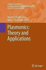 Plasmonics: Theory and Applications: By Shahbazyan, Tigran V. Stockman, Mark ...