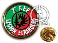 ..:: Pin's ::.. LEGION ETRANGERE 2ème REP - Vers 2 TAP PARA INDO ALGERIE CALVI