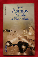 Prélude à Fondation - Isaac Asimov