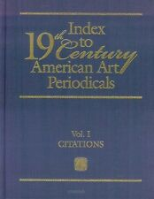 Index to Nineteenth Century American Art Periodicals by Mary M. Schmidt