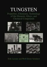 Tungsten: Properties, Chemistry, Technology of the Element, Alloys, and Chemical