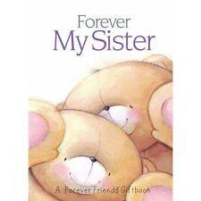 Forever My Sister (Forever Friends), Good, Books, mon0000104121