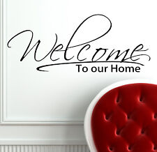 Welcome to our home Vinyl Wall Decal sticker porch door livingroom home decor
