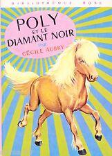 POLY et le diamant noir // Bibliothèque Rose // Cécile AUBRY
