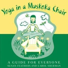 Yoga in an Muskoka Chair-ExLibrary