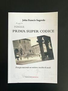 Perugia nasconde un mistero vecchio di secoli - Prima Super Codice