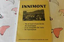 Innimond : Vie et mort d'une école de montagne, à la conquête de l'eau, toponymi