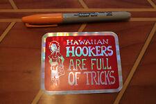 HAWAIIAN HOOKERS / FULL OF TRICKS -Hawaii 80's vtg Surfing Rainbow Prism STICKER