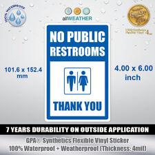 No Public Restrooms Thank You - Vinyl Sticker Wall Door Window Restroom Sign