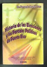 Fernando Bayron Toro Historia De Las Elecciones Y Partidos Politicos Puerto Rico