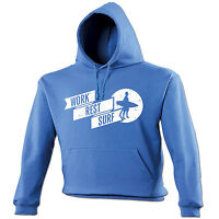 Work Rest Surf HOODIE hoody birthday boarding boarder funny gift