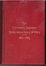 The Fourteenth Regiment Rhode Island Heavy Artillery (Colored) In The War To Pre