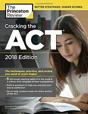 Cracking the Act with 6 Practice Tests, 2018 Edition: The Techniques, Practice,