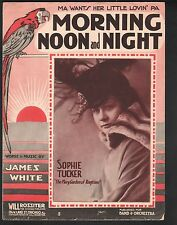 Morning Noon and Night 1916 Sophie Tucker Large Format Sheet Music