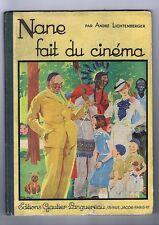 Nane fait du cinéma - Henry Morin 1935. EO bel état
