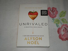 UNRIVALED by ALYSON NOEL   -ARC- -SIGNED-  JA