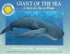 Giant of the Sea: The Story of a Sperm Whale - a Smithsonian Oceanic Collection