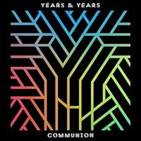 Years and Years - Communion (Deluxe Edition) [CD]