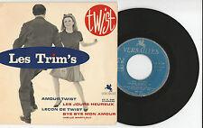 """Les trim's """"le jours heureux/amour twist"""" French 7"""" single EP 1962"""