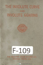 Fellows The Involute Curve Involute Gearing Manual Year (1950)